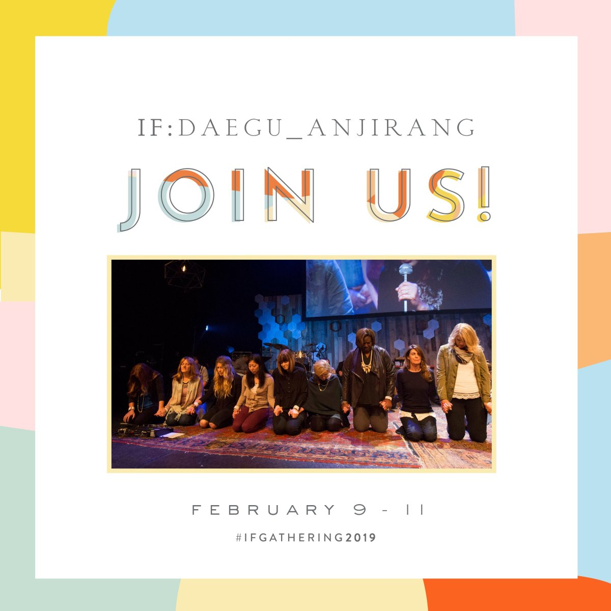 Join us at IF:Gathering2019 ! IF:Local host Daegu_anjirang South Korea
